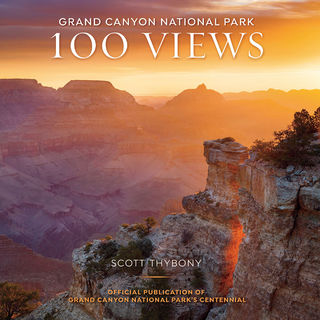 Grand Canyon, National Park, 100 Views, Conservancy, Centennial, Book