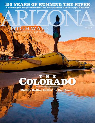 Arizona Highways 150 Years of Running the River
