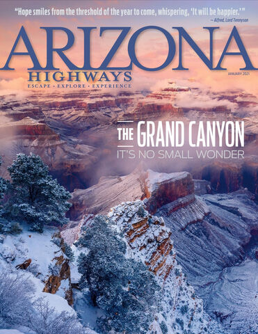 Arizona Highways The Grand Canyon - January 2021 Cover Photo