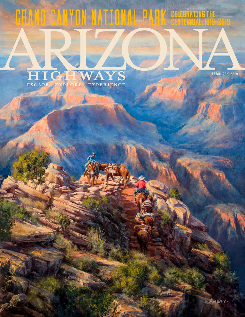 The cover of the February 2019 issue of Arizona Highways celebrating the centennial of Grand Canyon National Park. The cover...