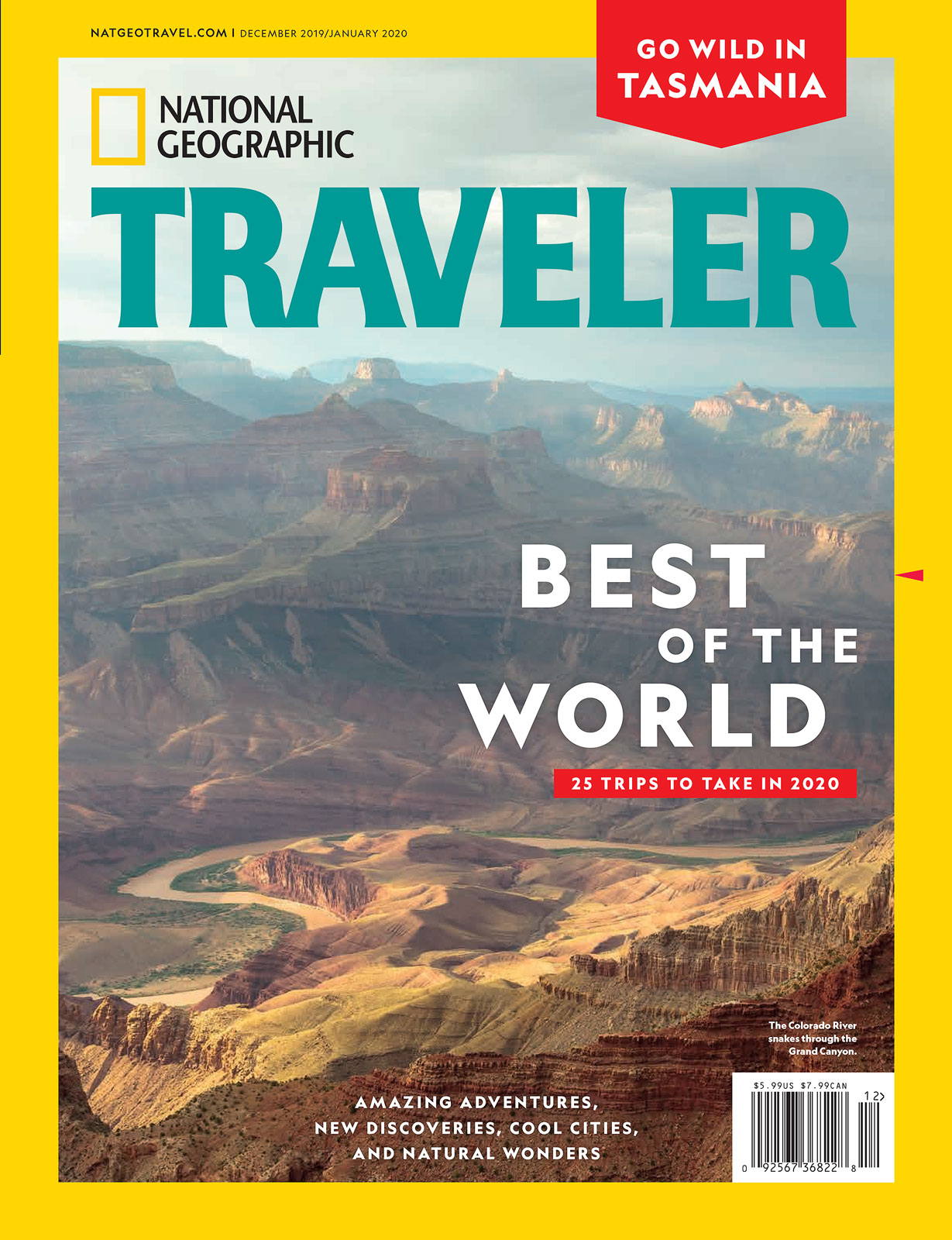 The December 2019/January 2020 issue of National Geographic Traveler magazine with my photo of Grand Canyon and the Colorado...